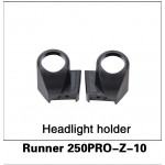 WALKERA (Runner 250PRO-Z-10) Headlight holder
